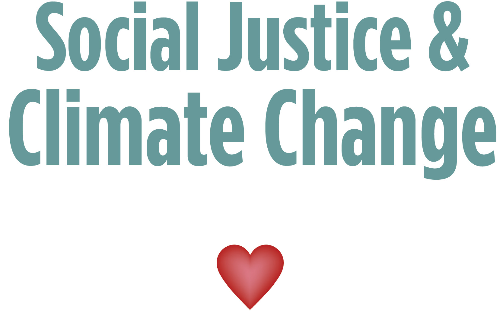 Social Justice and Climate Change