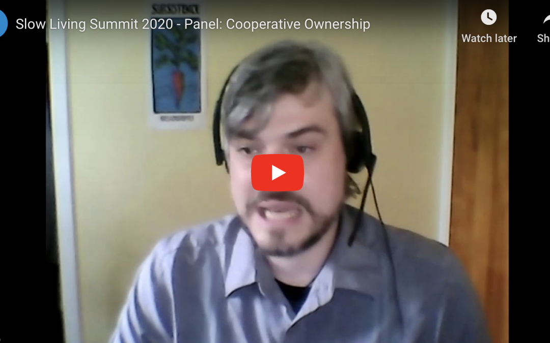 Panel: Cooperative Ownership – Slow Living Summit 2020